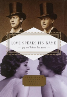 Love Speaks Its Name : Gay and Lesbian Love Poems, Hardback Book