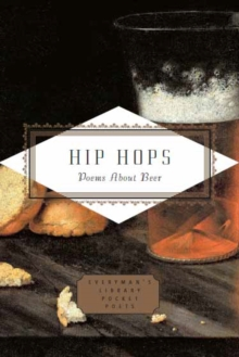 Hip Hops : Poems about Beer, Hardback Book