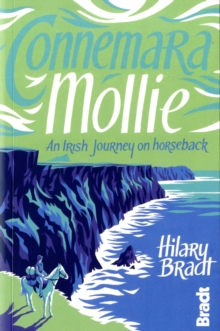Connemara Mollie : An Irish Journey on Horseback, Paperback / softback Book