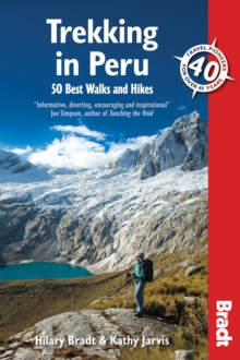 Trekking in Peru : 50 Best Walks and Hikes, Paperback / softback Book