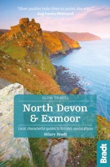 North Devon & Exmoor : Local, Characterful Guides to Britain's Special Places, Paperback Book