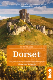 Dorset : Local, Characterful Guides to Britain's Special Places, Paperback Book