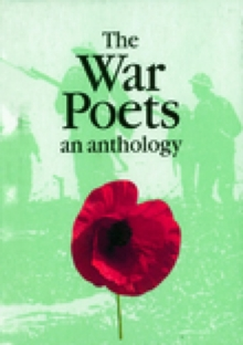 The War Poets - English : An Anthology, Paperback / softback Book