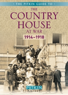 The Country House at War: 1914-18, Paperback Book