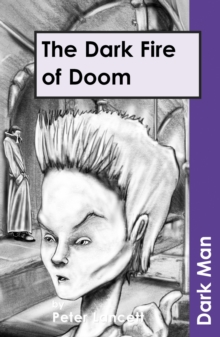The Dark Fire of Doom, Paperback Book