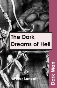 The Dark Dreams of Hell, Paperback Book