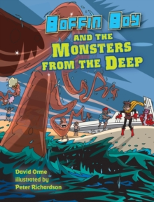Boffin Boy and the Monsters from the Deep : Set Three, Paperback / softback Book