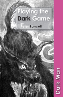 Playing the Dark Game, Paperback Book