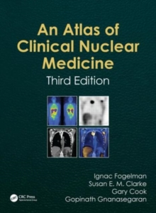 Atlas of Clinical Nuclear Medicine, Third Edition, Hardback Book