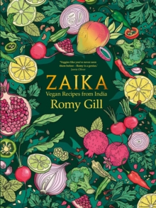 Zaika : Vegan recipes from India, Hardback Book