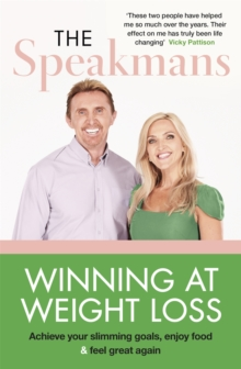 Winning at Weight Loss : Achieve your slimming goals, enjoy food and feel great again, Paperback / softback Book