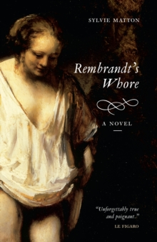 Rembrandt's Whore, Paperback Book