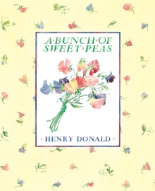 A Bunch Of Sweet Peas, Paperback / softback Book