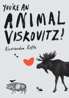 You're An Animal, Viskovitz!, Paperback / softback Book