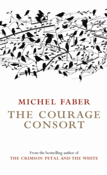 The Courage Consort, Paperback / softback Book