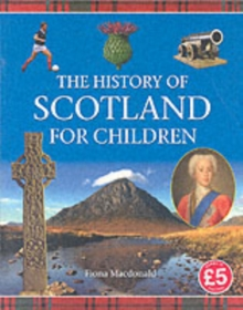 History of Scotland for Children, Paperback Book