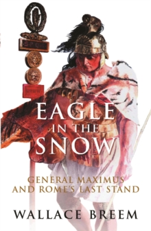 Eagle in the Snow : The Classic Bestseller, Paperback Book