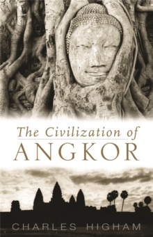 Civilization of Angkor, Paperback Book