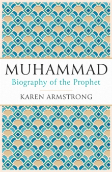 Muhammad : Biography of the Prophet, Paperback / softback Book