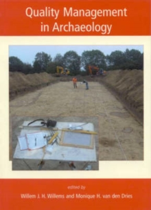 Quality Management in Archaeology, Paperback Book