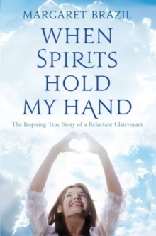 When Spirits Hold My Hand, Paperback Book