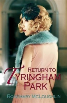 Return to Tyringham Park, Paperback / softback Book