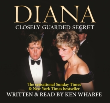 Diana : Closely Guarded Secret, CD-Audio Book