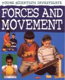 Forces and Movement : Young Scientists, Paperback Book