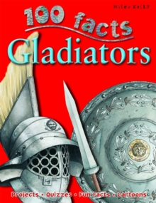 100 Facts - Gladiators, Paperback Book