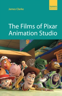 The Films Of Pixar Animation Studio, Paperback / softback Book