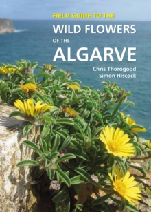 Field Guide to the Wild Flowers of the Algarve, PDF eBook