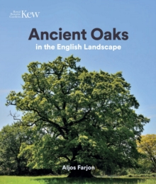 Ancient Oaks : In the English landscape, Hardback Book