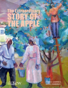 The Extraordinary Story of the Apple, Hardback Book