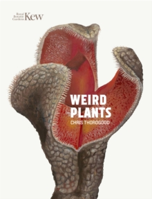 Weird Plants, Hardback Book