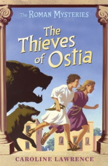 The Roman Mysteries: The Thieves of Ostia : Book 1, Paperback Book