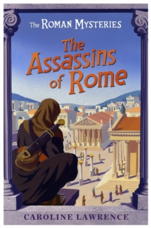 The Roman Mysteries: The Assassins of Rome : Book 4, Paperback Book