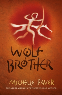 Chronicles of Ancient Darkness: Wolf Brother : Book 1, Paperback Book