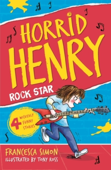 Horrid Henry Rocks : Book 19, Paperback Book