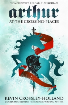 Arthur: At the Crossing Places : Book 2, Paperback Book