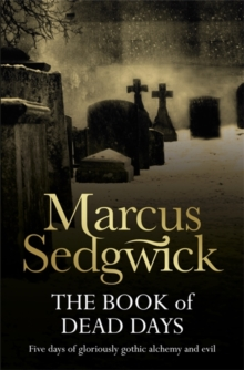 The Book of Dead Days, Paperback / softback Book