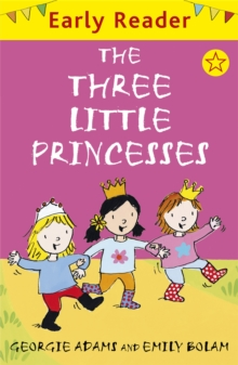 Early Reader: The Three Little Princesses, Paperback Book