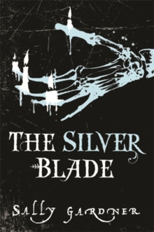 The Silver Blade, Paperback / softback Book