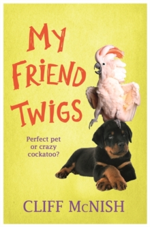 My Friend Twigs, Paperback / softback Book