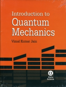 Introduction to Quantum Mechanics, Hardback Book