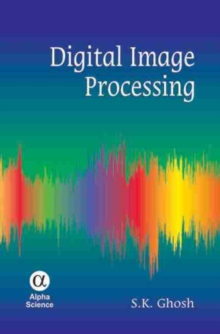 Digital Image Processing, Hardback Book