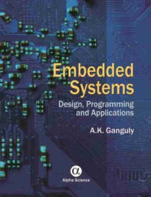Embedded Systems : Design, Programming and Applications, Hardback Book