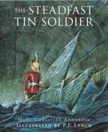 The Steadfast Tin Soldier, Paperback / softback Book