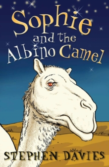 Sophie and the Albino Camel, Paperback / softback Book