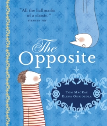 The Opposite, Paperback / softback Book