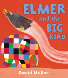 Elmer and the Big Bird, Paperback Book